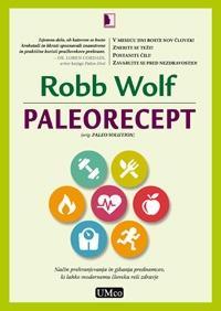 Paleorecept - Robb Wolf