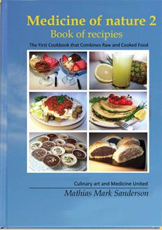 Medicine of Nature 2 - Book of Recipes, Mathias M. Sanderson